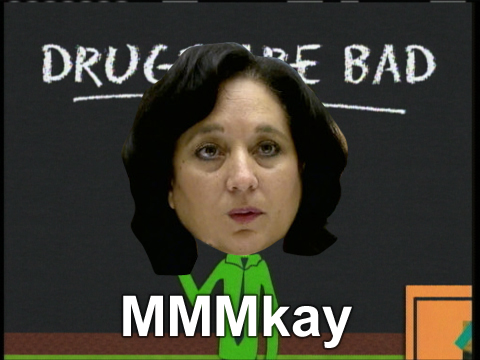 Drugs are Bad MMKay – Says DEA