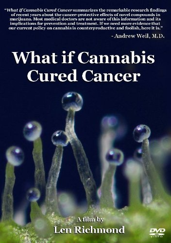 What if Cannabis Cured Cancer? (2011 Documentary)